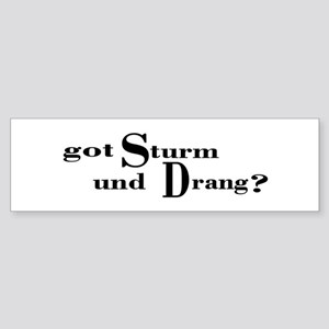 Sturm und Drang (text) Bumper Sticker